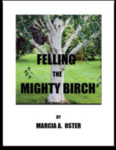 Felling the Mighty Birch