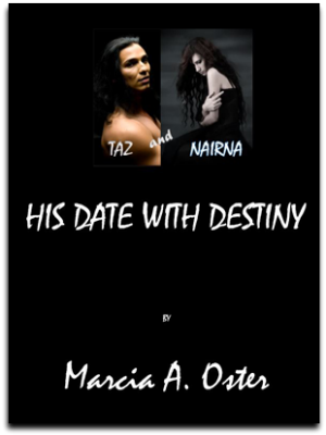 Taz & Nairna: His Date with Destiny