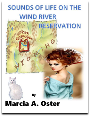 Sounds of Life on the Wind River Reservation